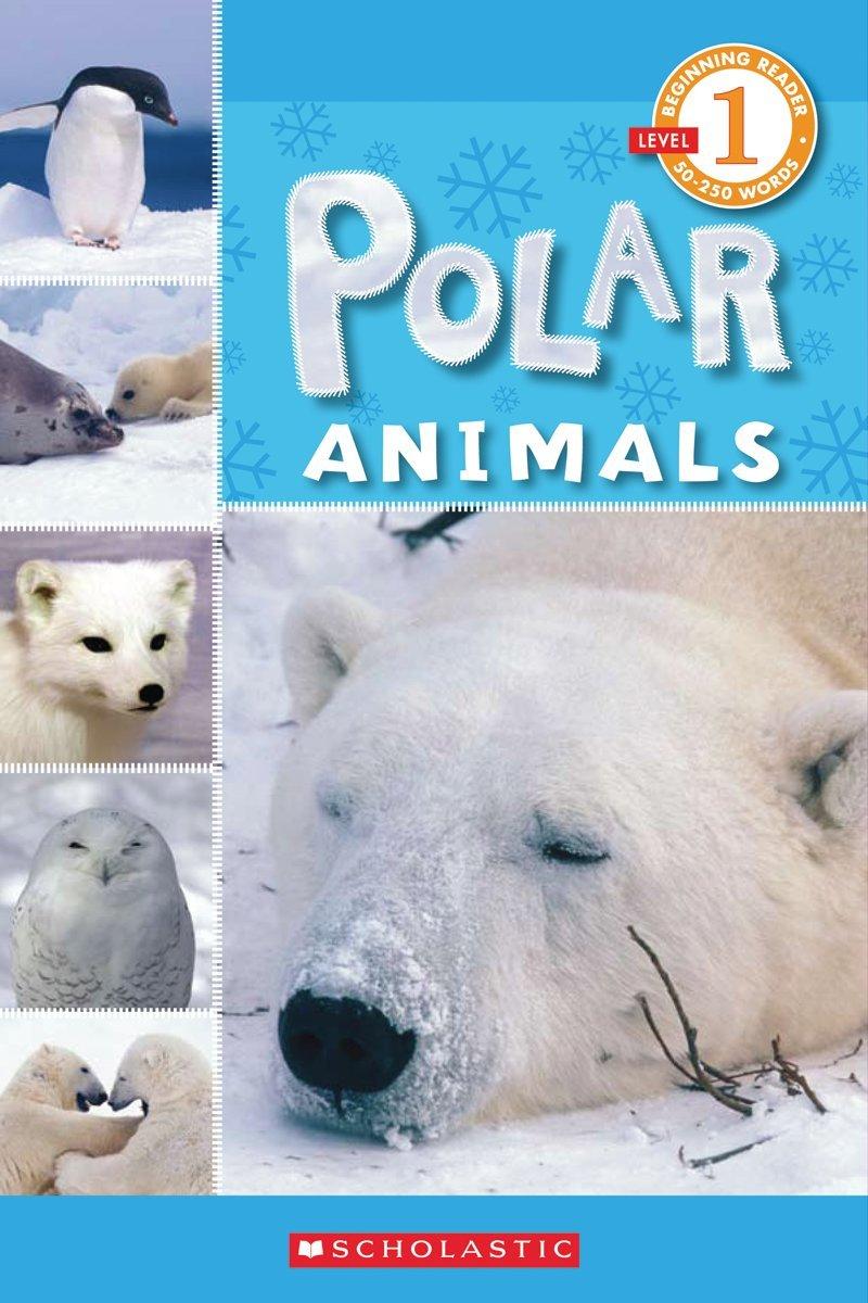 Read Online Scholastic Reader Level 1: Polar Animals pdf epub