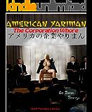 American Yariman: The Corporate Whore (Dark Fantasy Library Book 20)