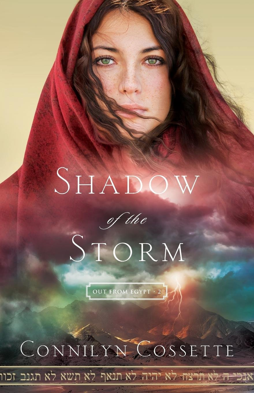 Shadow of the Storm (Out From Egypt) ebook