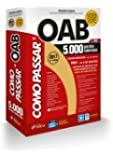 Como Passar na OAB 1ª Fase. 5.000 Questões Comentadas. 2017