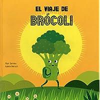 El viaje de brócoli (Español Somos8)