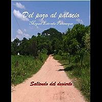 Del pozo al palacio (Spanish Edition)