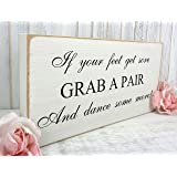 If your feet get sore - Flip Flops - Free Standing White Vintage Wedding Sign - Shabby but Chic 02