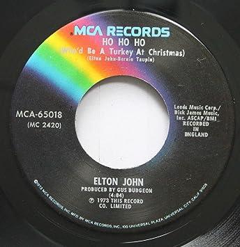 Elton John Step Into Christmas.Elton John 45 Rpm Ho Ho Who D Be A Turkey At Christmas Step Into Christmas
