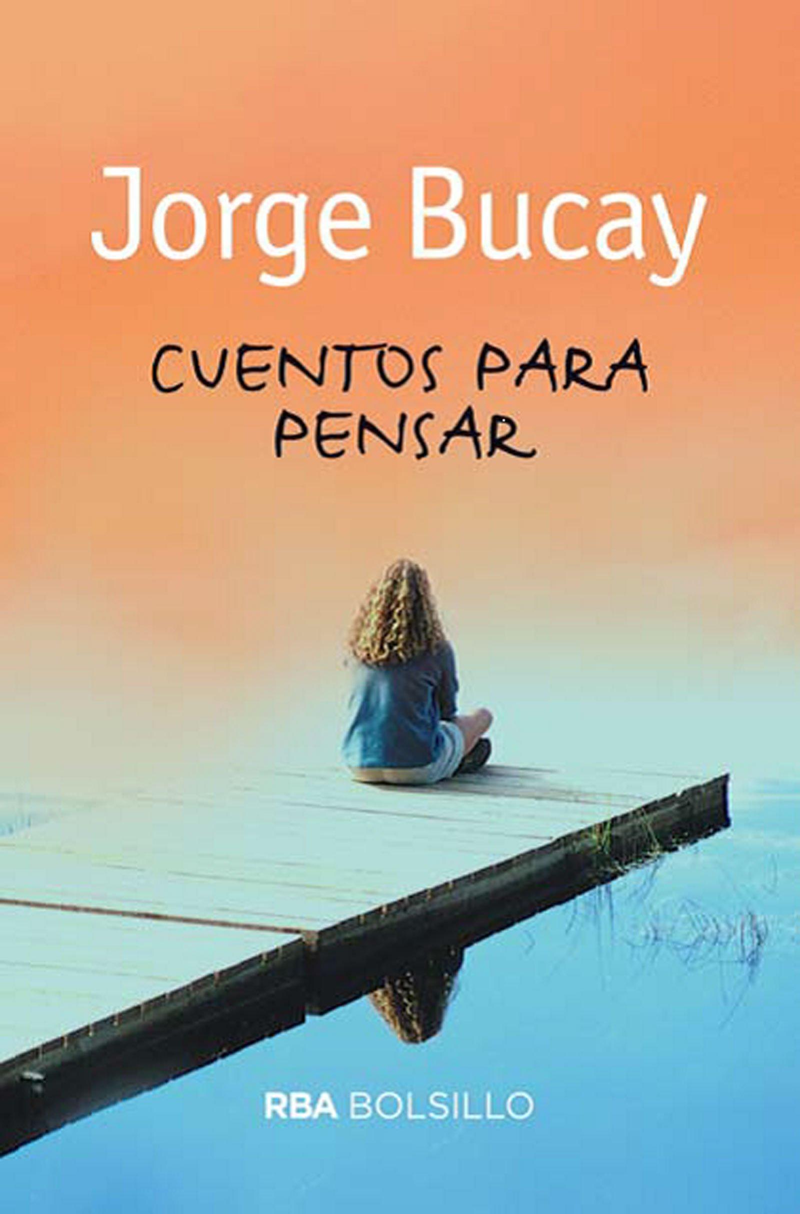 Cuentos para pensar: BUCAY, JORGE: 9788492966776: Amazon.com: Books