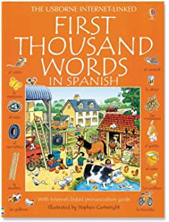 First Thousand Words in Spanish: With Internet-Linked Pronunciation Guide (English and Spanish