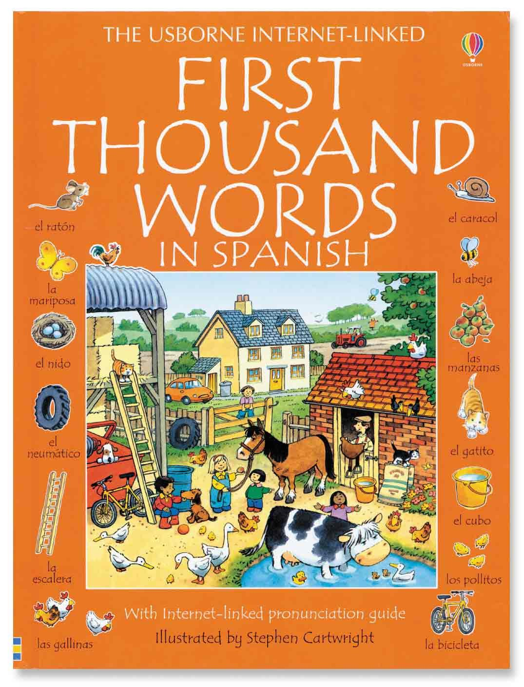 First Thousand Words in Spanish: With Internet-Linked Pronunciation Guide (English and Spanish Edition)