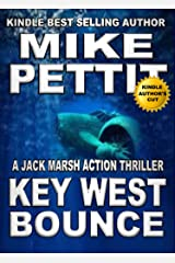 Key West Bounce (Jack Marsh Action Thrillers Book 2) Kindle Edition