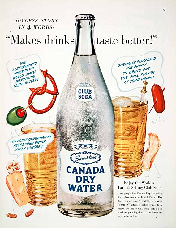 1950 Ad Canada Dry Club Soda Pinpoint Carbonated Sparkling Water