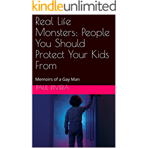 Real Life Monsters: People You Should Protect Your Kids From