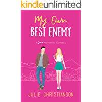 My Own Best Enemy : A Sweet Romantic Comedy (Apple Valley Love Stories Book 2)