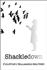 Shackledown Kindle Edition