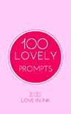 100 Lovely Writing Prompts