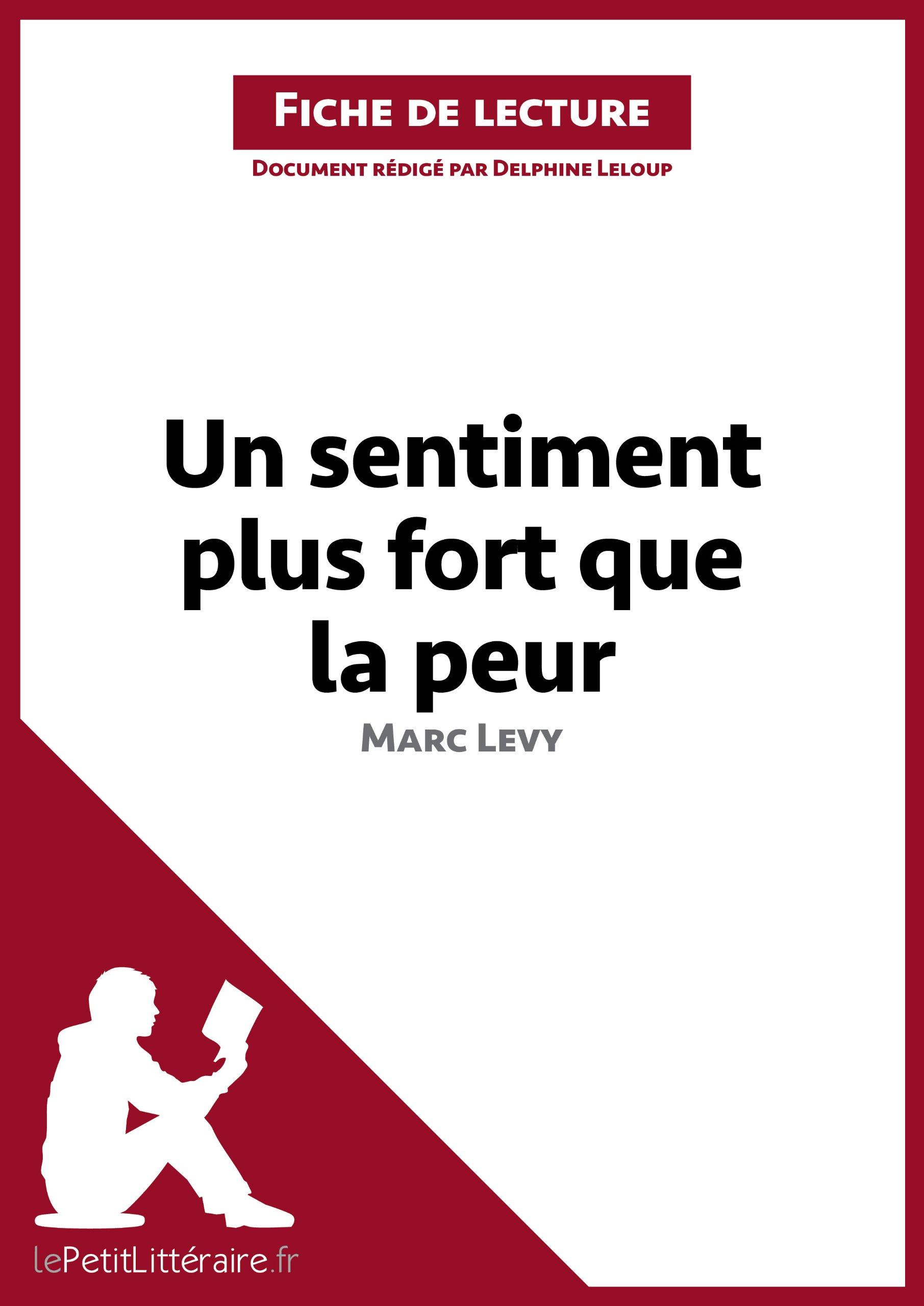 Ebook Un Sentiment Plus Fort Que La Peur By Marc Levy
