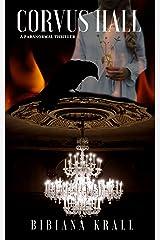 Corvus Hall (The Irish Phantom Series Book 1) Kindle Edition