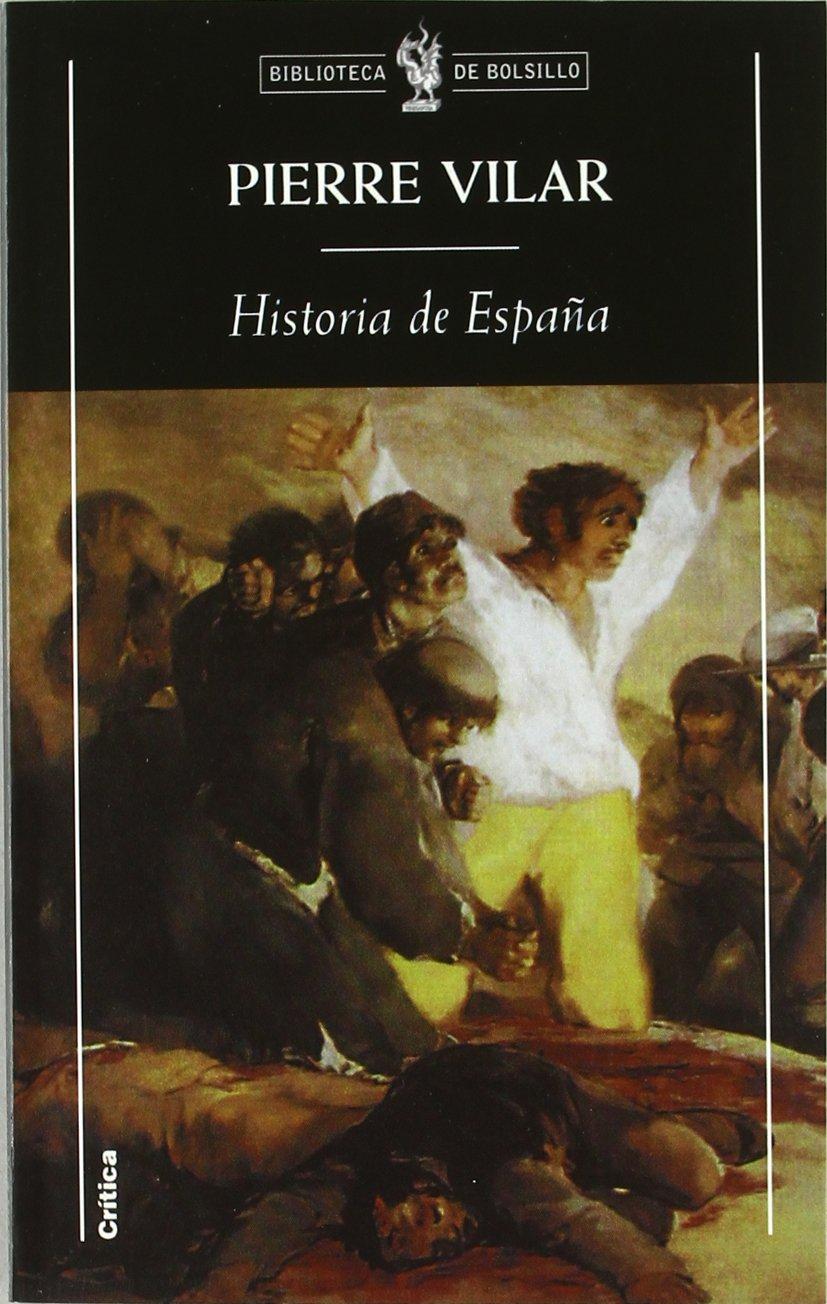 Historia de España (Biblioteca de Bolsillo): Amazon.es: Vilar ...