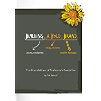 Building a Bold Brand: The foundations of trademark protection