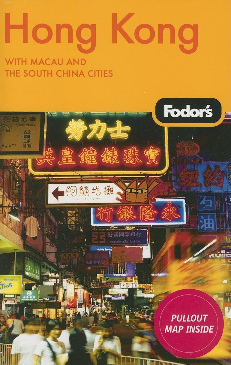 Fodor's Hong Kong, 20th Edition: With Macau and the South China Cities (Travel Guide) pdf epub