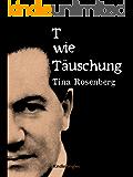 T wie Täuschung (Kindle Single)