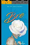 That Girl: Bre