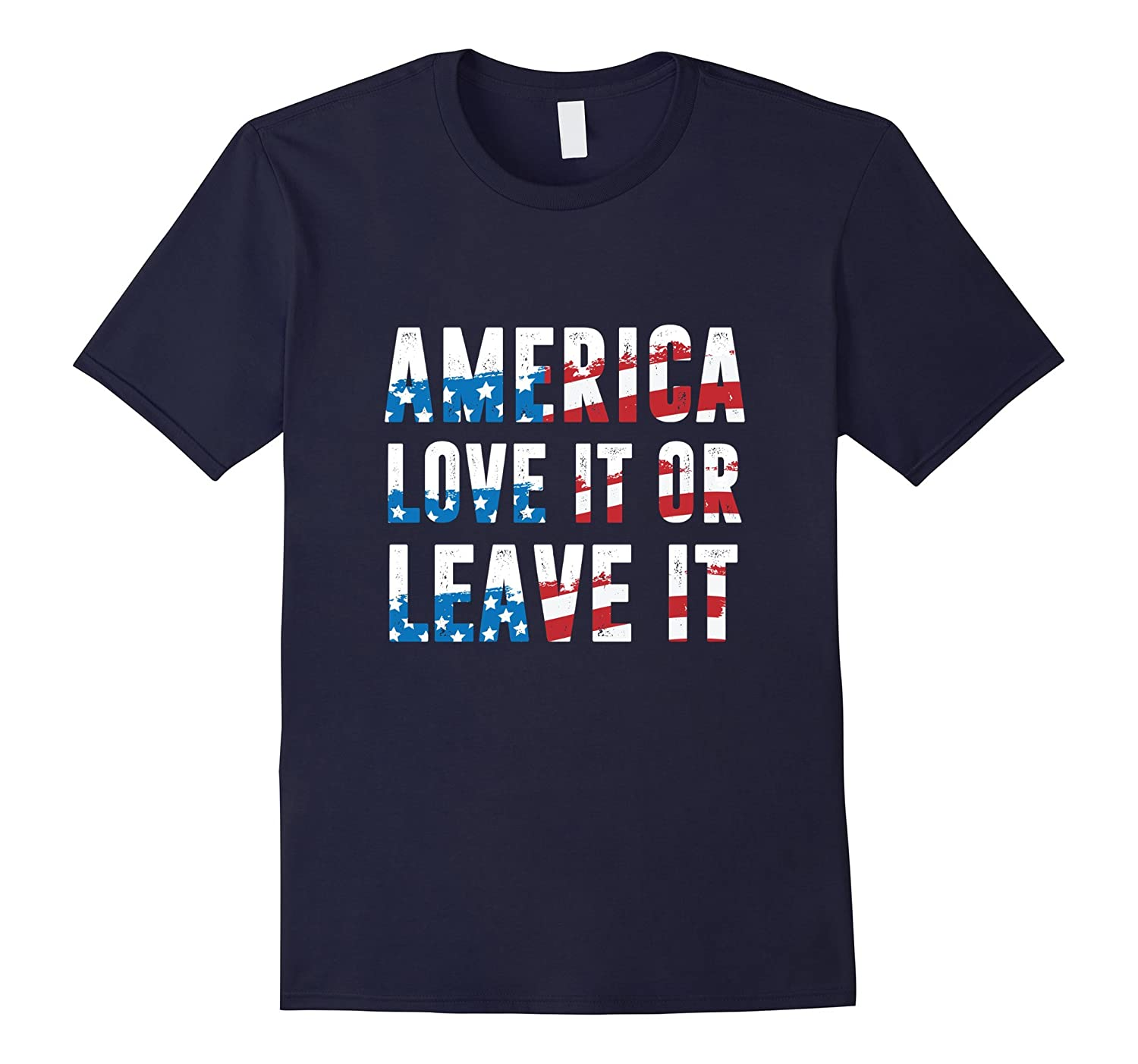 America Love it or Leave it 4th of July Patriotic Veterans T-TH