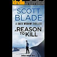 A Reason to Kill (Jack Widow Book 3)