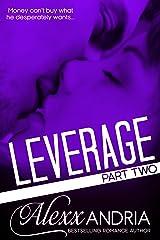 Leverage 2: Part Two (Billionaire romance) Kindle Edition
