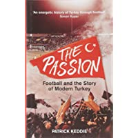 The Passion: Football and the Story of Modern Turkey