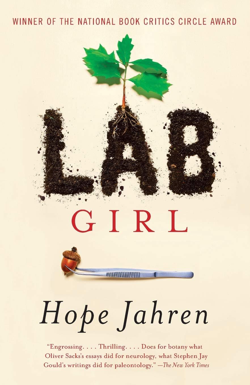 Lab Girl: Jahren, Hope: 9781101873724: Amazon.com: Books