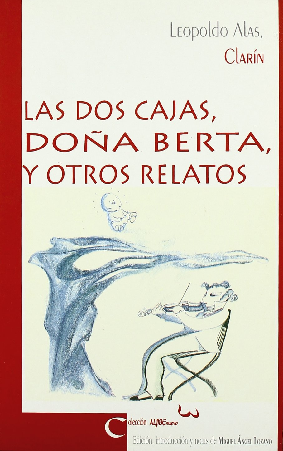 Las dos cajas ; Doña Berta y otros relatos (Spanish) Paperback