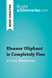 Eleanor Oliphant is Completely Fine by Gail Honeyman (Book Analysis): Detailed Summary, Analysis and Reading Guide (BrightSummaries.com)