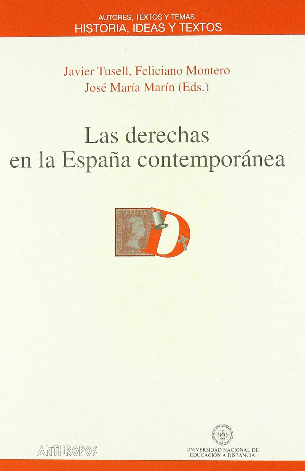 Las derechas en la España contemporánea (VARIA): Amazon.es: TUSELL ...