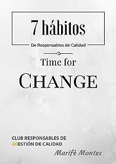 Los 7 hábitos de los Responsables de Calidad: Time for change, ya es hora