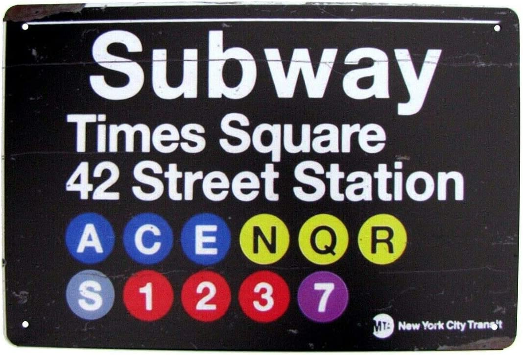"""Metal Tin Sign Vintage Chic Art Decoration NYC Times Square Subway Sign New York City for Home Bar Cafe Farm Store Garage or Club 12"""" X 8"""""""