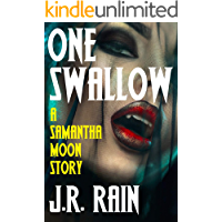One Swallow: A Samantha Moon Story