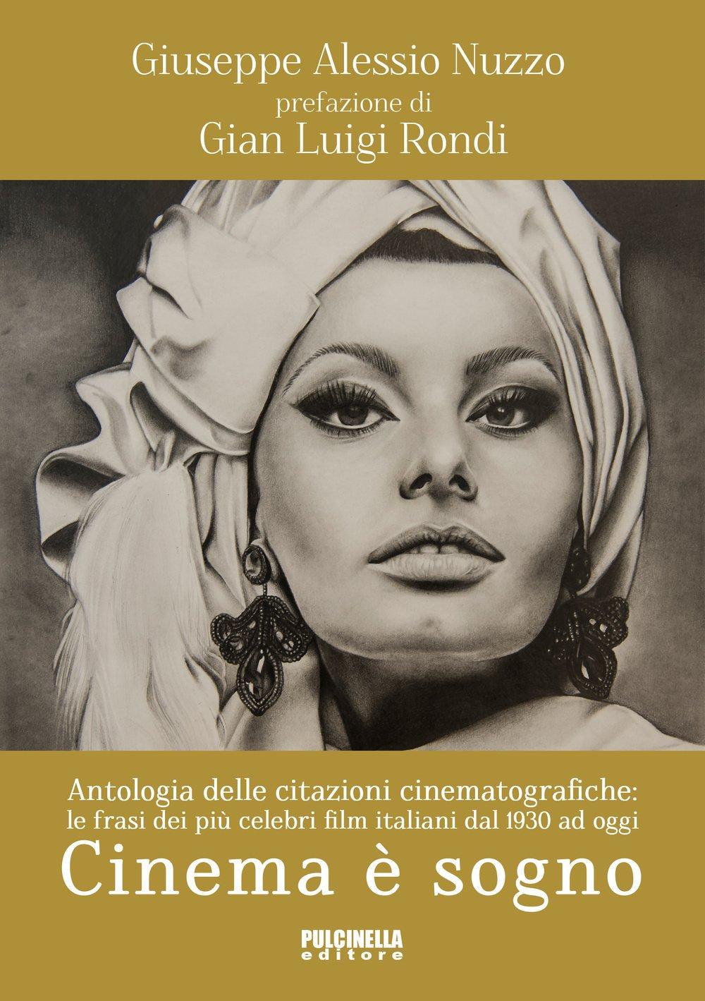 Cinema è Sogno Antologia Delle Citazioni Cinematografiche