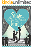 Stage Fright: A romantic comedy...