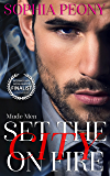 Set the City on Fire (Made Men Book 1)