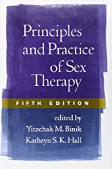Principles and Practice of Sex Therapy, Fifth Edition Hardcover