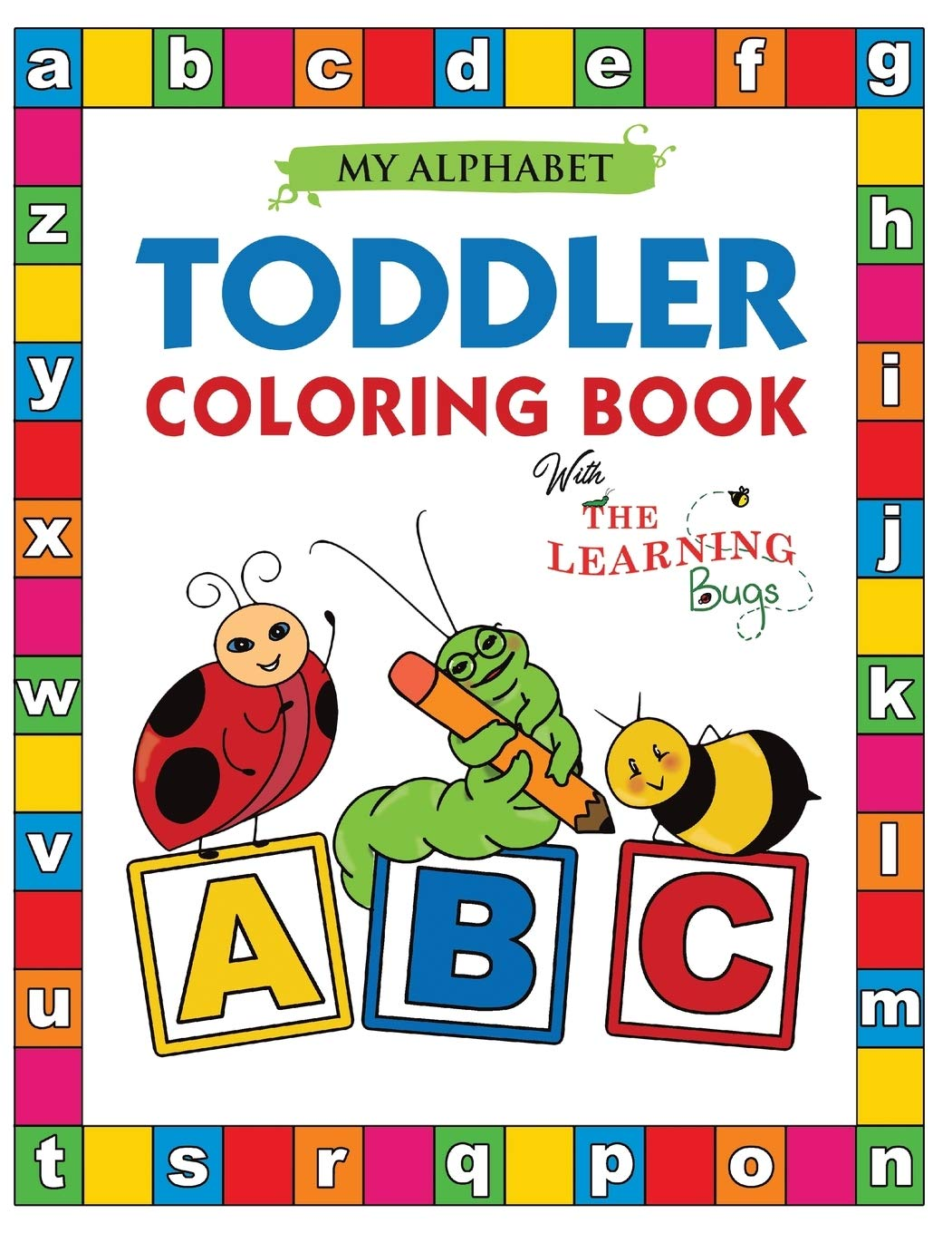 - Amazon.com: My Alphabet Toddler Coloring Book With The Learning