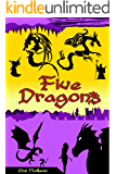 Five Dragons: The Complete Collection