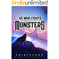 He Who Fights with Monsters 2: A LitRPG Adventure