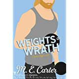 Weights of Wrath: A Surprise Pregnancy Romantic Comedy (Cipher Office Book 4)