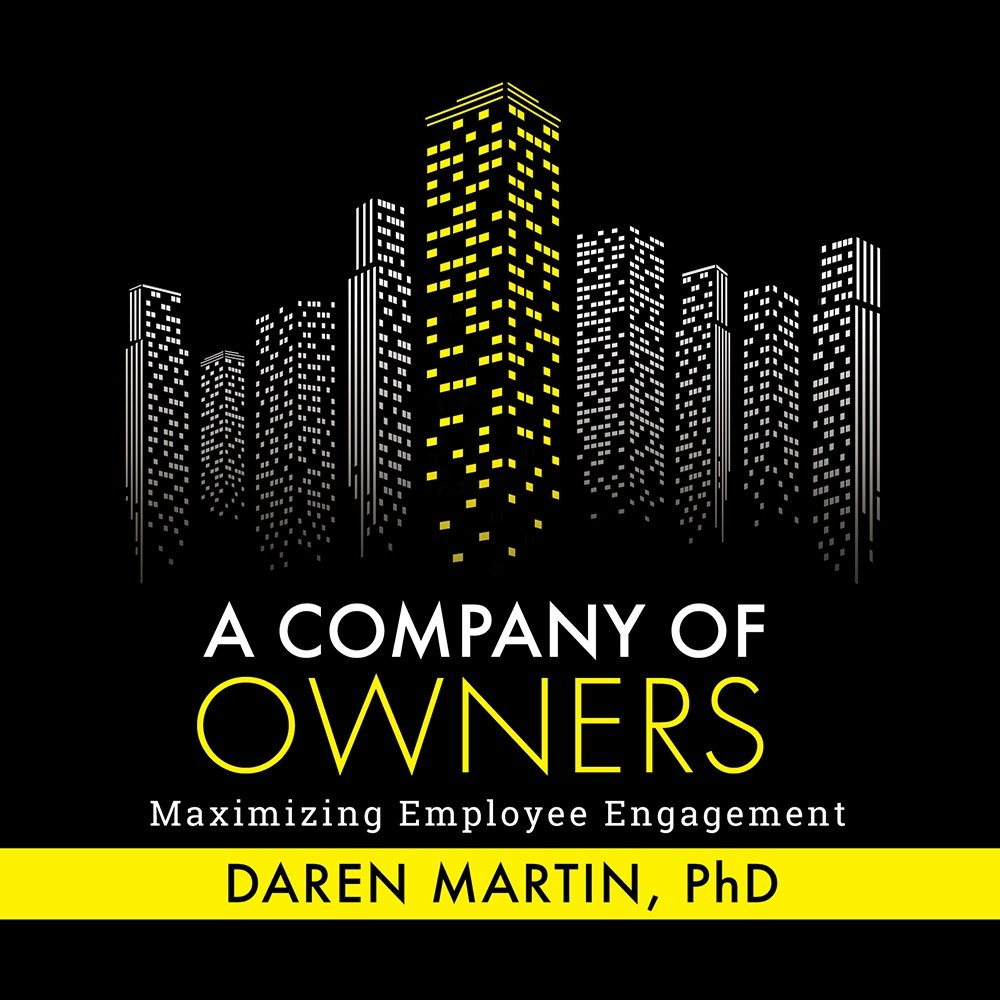 Download A Company Of Owners: Maximizing Employee Engagement PDF