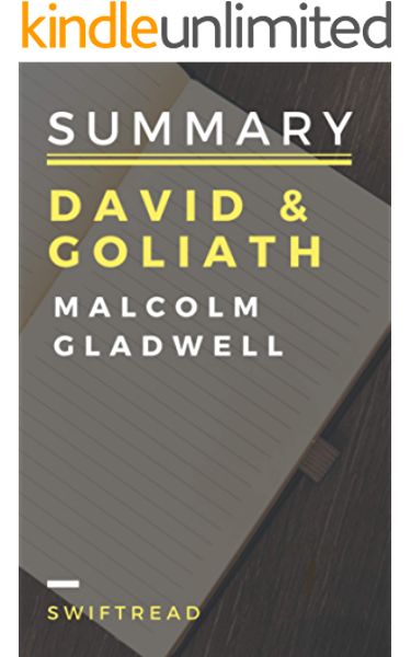 Amazon Com Summary David Goliath By Malcolm Gladwell More Knowledge In Less Time Ebook Swiftread Kindle Store