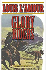 Glory Riders: A Western Sextet Kindle Edition