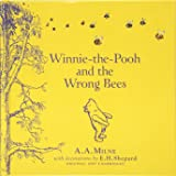 Winnie-the-Pooh: Winnie-the-Pooh and the Wrong Bees (Winnie the Pooh Classics)