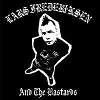 Lars Frederiksen & The Bastards (Reissue) (Vinyl)