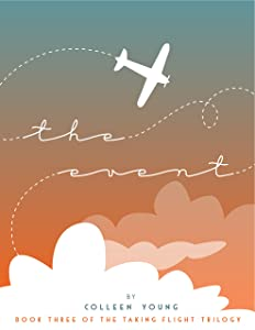 The Event: Book Three of Taking Flight Trilogy