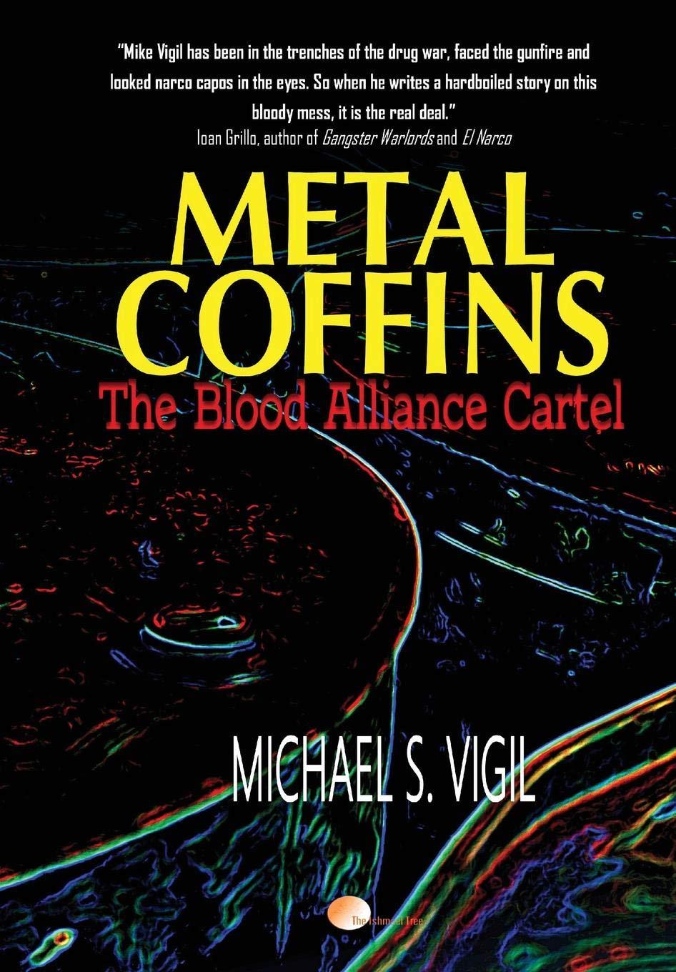 Metal Coffins: The Blood Alliance Cartel The Miguel Villa ...